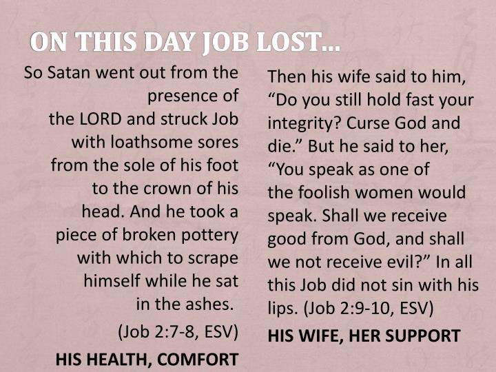 ON THIS day job lost…