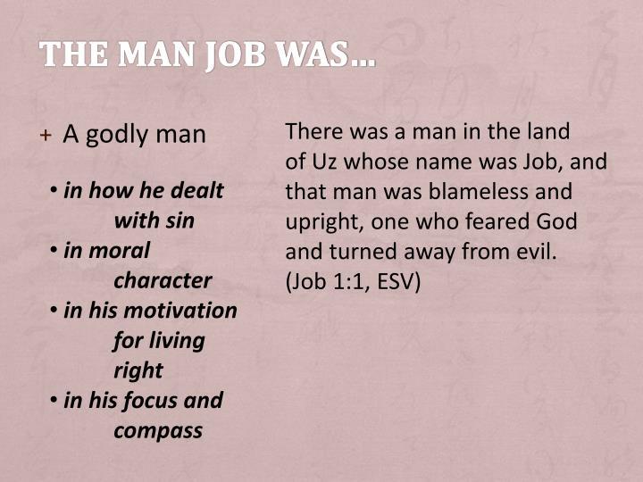 The man job was