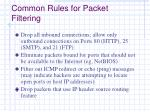 common rules for packet filtering