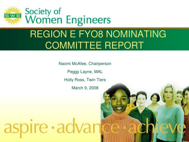region e fyo8 nominating committee report
