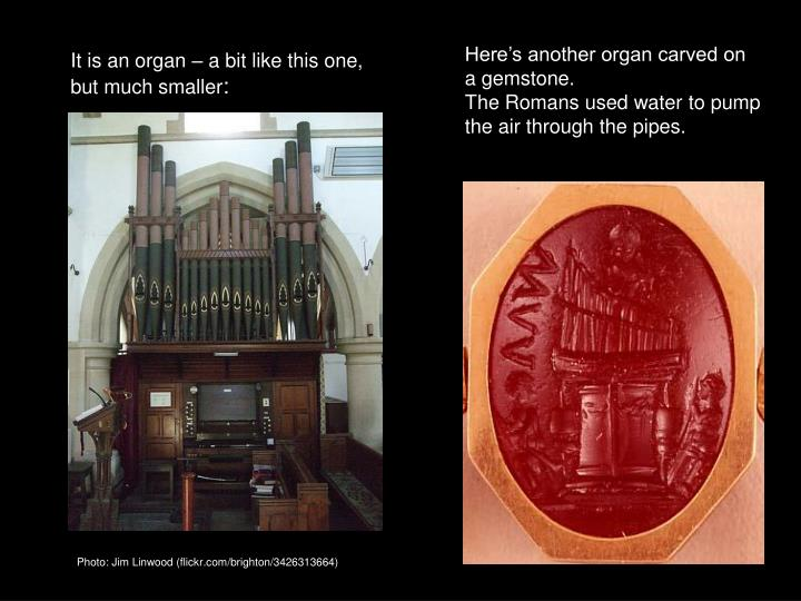 Here's another organ carved on a gemstone.