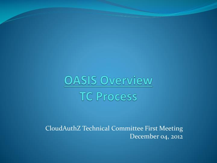 oasis overview tc process n.