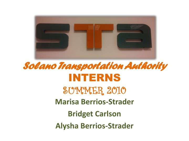 solano transportation authority interns summer 2010 n.