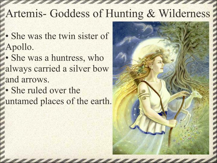 Artemis- Goddess of Hunting & Wilderness
