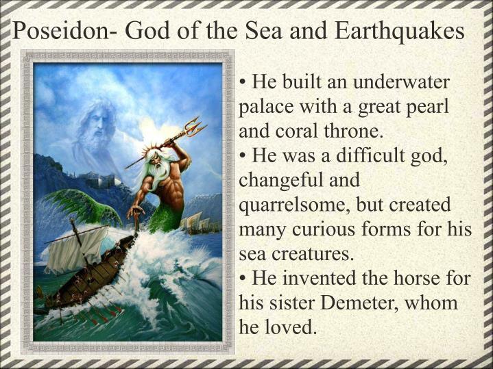 Poseidon- God of the Sea and Earthquakes