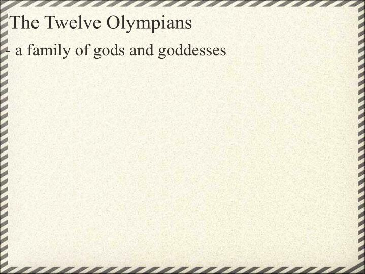 The twelve olympians1
