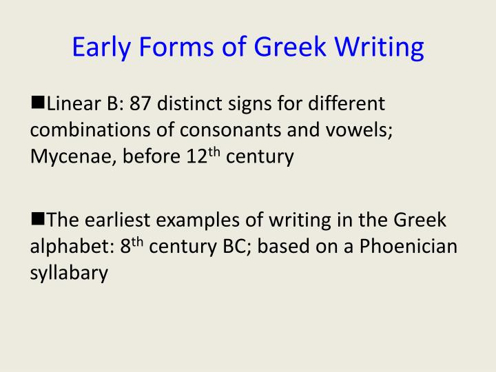 Early Forms of Greek Writing