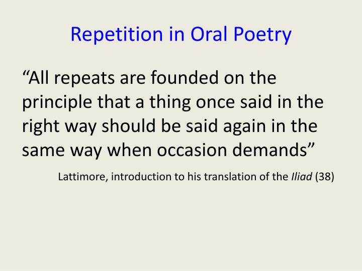 Repetition in Oral Poetry