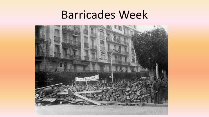 Barricades Week