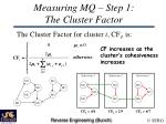 measuring mq step 1 the cluster factor