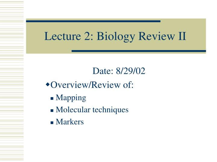 PPT Lecture 2 Biology Review II PowerPoint Presentation