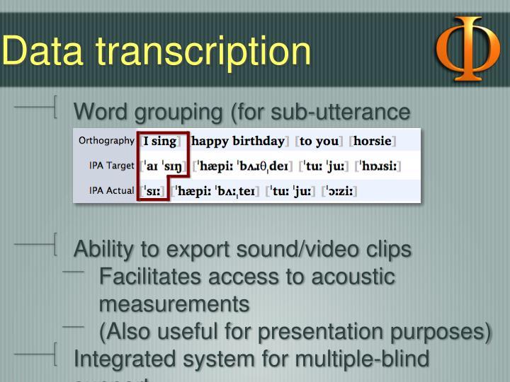 Data transcription