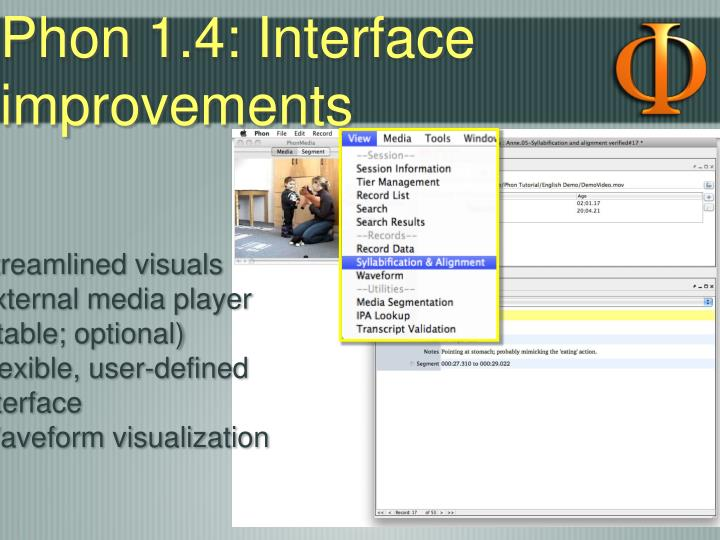 Phon 1.4: Interface improvements