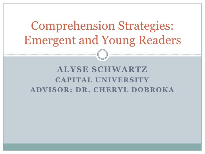 comprehension strategies emergent and young readers