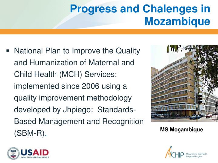 Progress and Chalenges in Mozambique