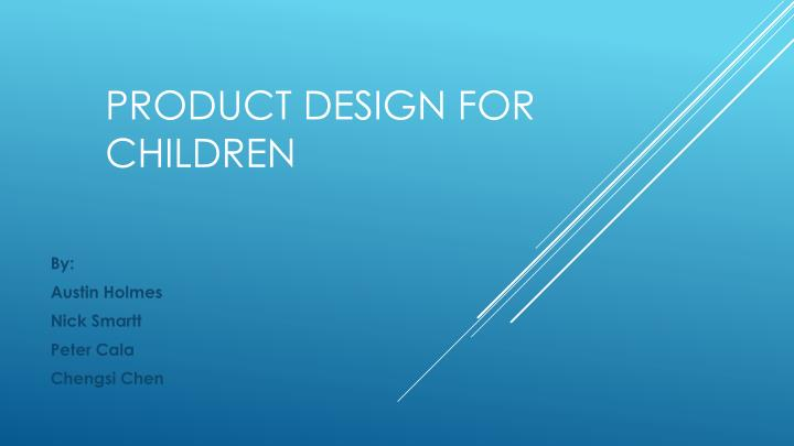 Product design for children