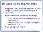 de bruijn graphs and affix trees3