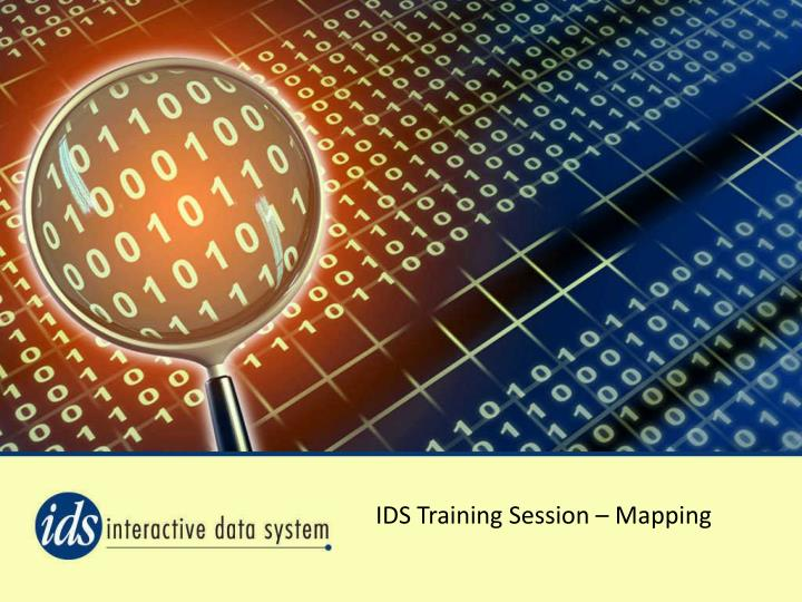 IDS Training Session – Mapping