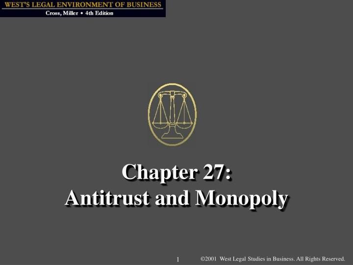 chapter 27 antitrust and monopoly n.