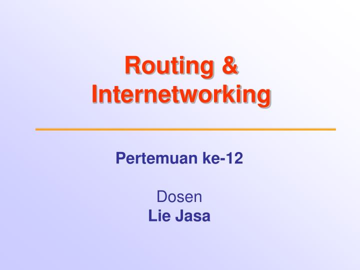routing internetworking n.