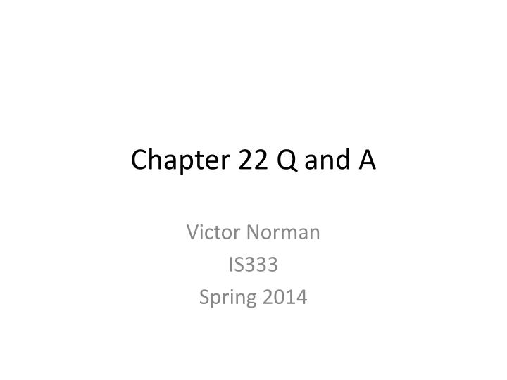 chapter 22 q and a