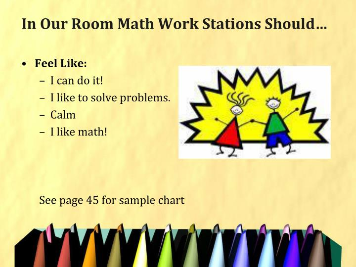 In Our Room Math Work Stations Should…