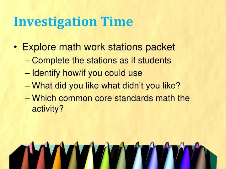 Investigation Time