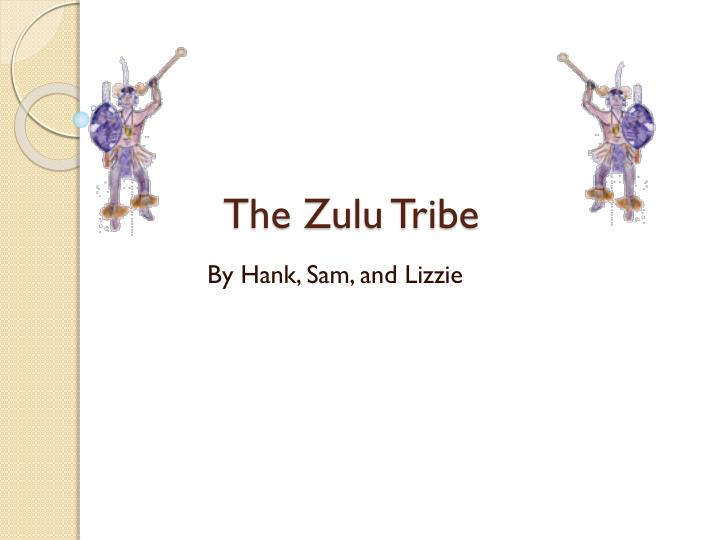 the zulu tribe n.