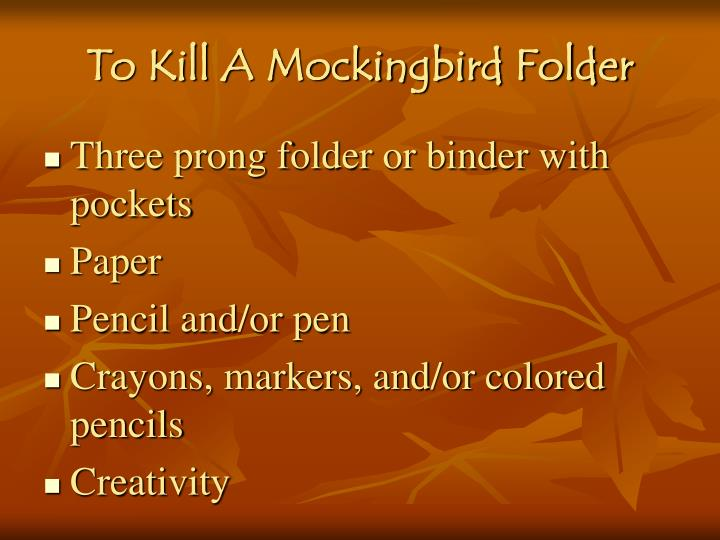 To kill a mockingbird folder
