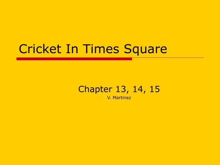 cricket in times square n.