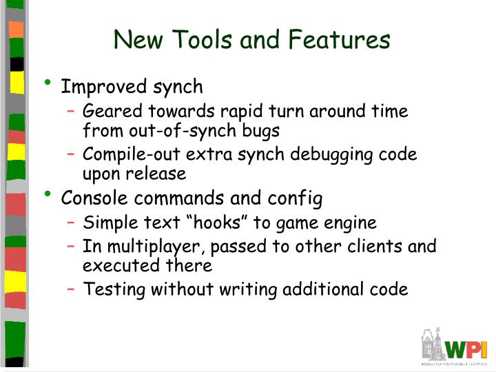 New Tools and Features