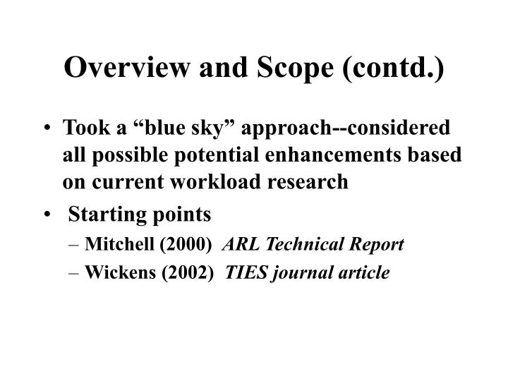 Overview and Scope (contd.)