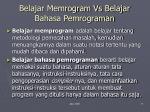 belajar memrogram vs belajar bahasa pemrograman