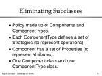 eliminating subclasses