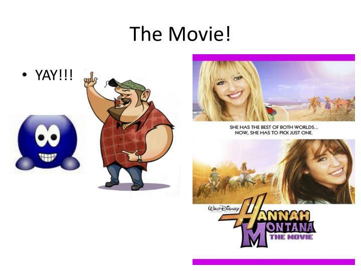 The Movie!