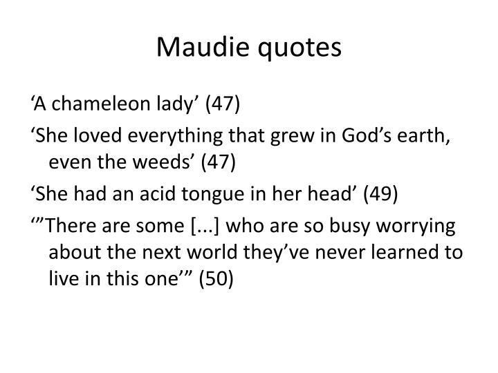 Maudie quotes