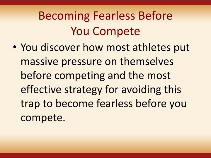 Becoming Fearless Before