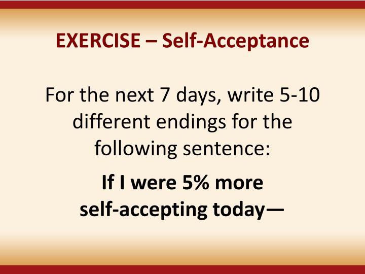 EXERCISE – Self-Acceptance
