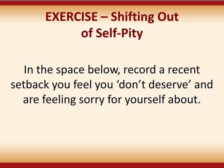 EXERCISE – Shifting Out