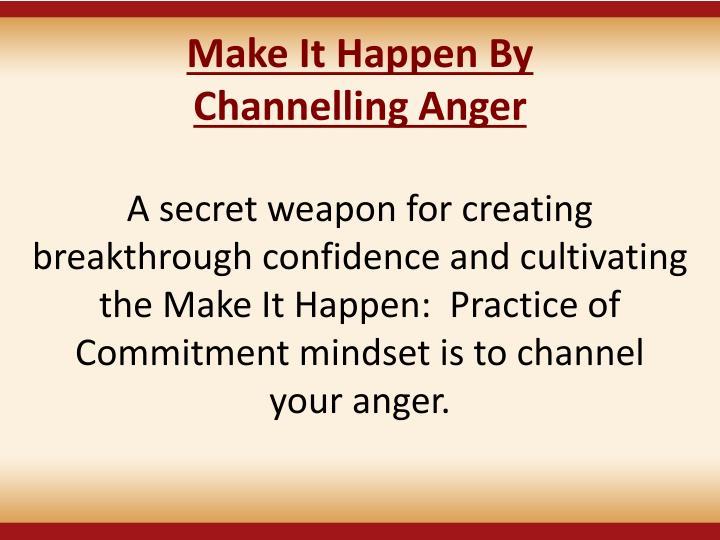 Make It Happen By