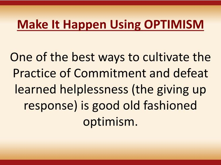 Make It Happen Using OPTIMISM