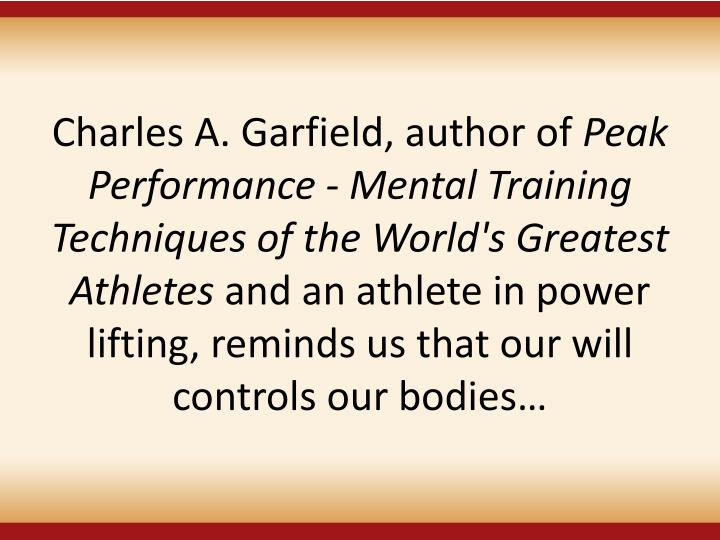 Charles A. Garfield, author of