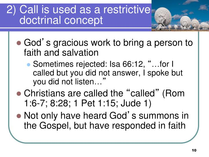 2) Call is used as a restrictive doctrinal concept