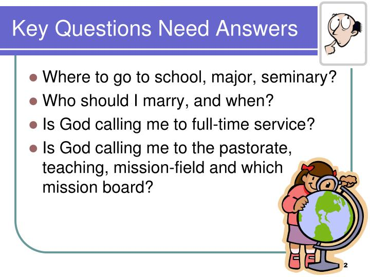 Key questions need answers