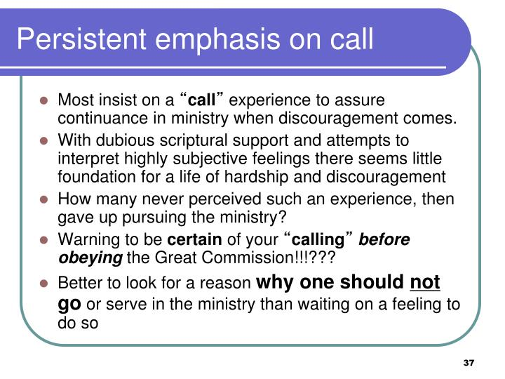 Persistent emphasis on call