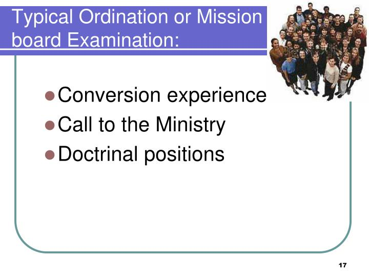Typical Ordination or Mission board Examination: