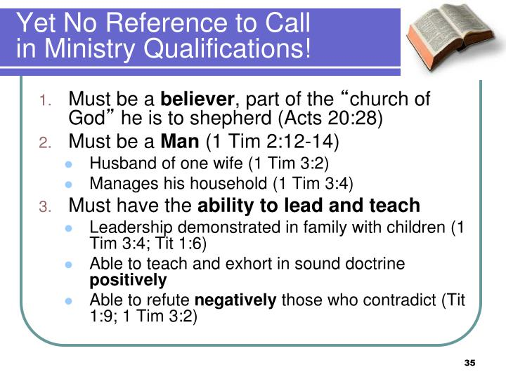 Yet No Reference to Call in Ministry Qualifications!