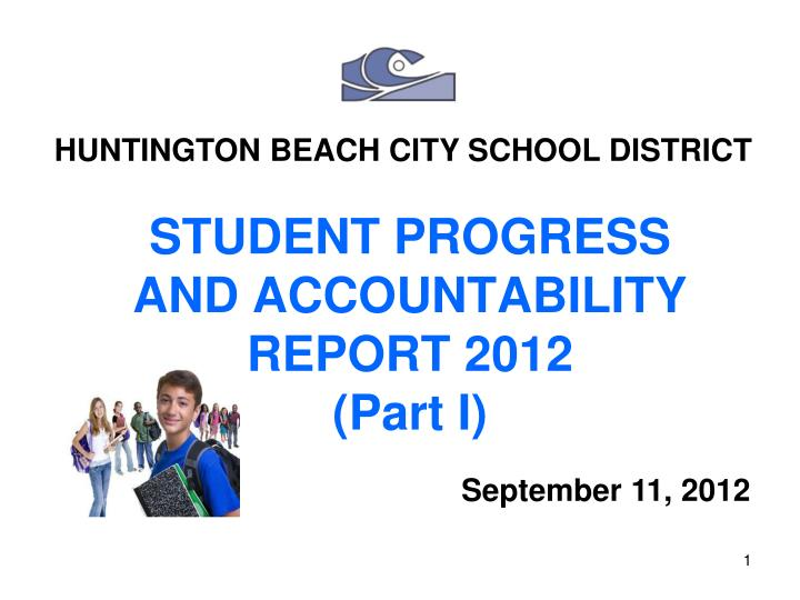 student progress and accountability report 2012 part i n.