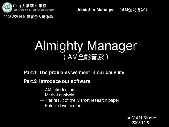 almighty manager am n.