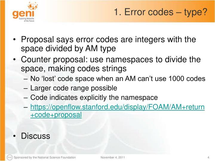 1. Error codes – type?